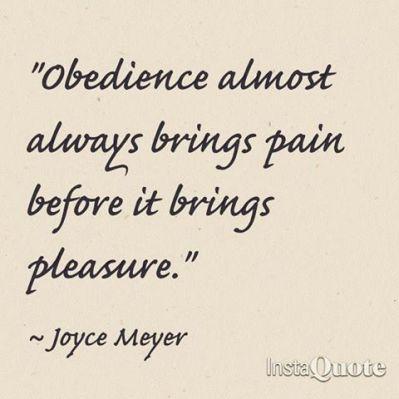 Obiedence Brings Pain